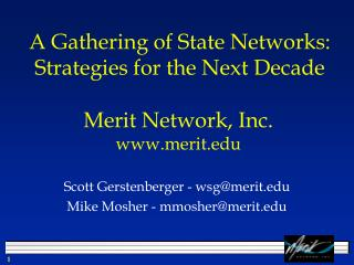 A Gathering of State Networks:  Strategies for the Next Decade