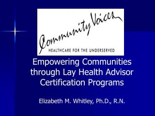 Empowering Communities through Lay Health Advisor Certification Programs