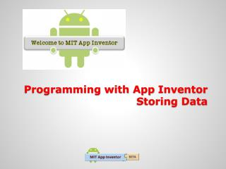 Programming with App  Inventor Storing Data