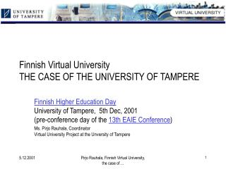 Finnish Virtual University  THE CASE OF THE UNIVERSITY OF TAMPERE