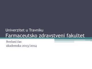 Univerzitet u Travniku Farmaceutsko zdravstveni fakultet