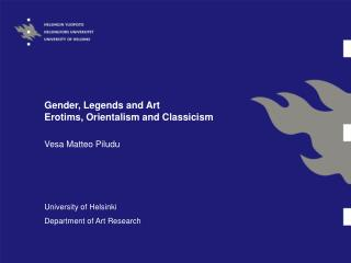 Gender, Legends and Art  Erotims, Orientalism and Classicism