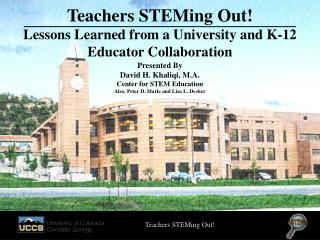 Teachers  STEMing Out! Lessons Learned  from a  University  and K-12  Educator Collaboration