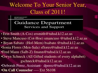 Welcome To Your Senior Year,  Class of 2011!