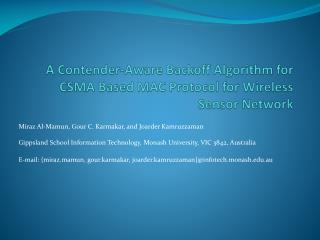 A Contender-Aware  Backoff  Algorithm for CSMA Based MAC Protocol for Wireless Sensor Network