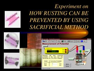 Experiment on HOW RUSTING CAN BE PREVENTED BY USING SACRIFICIAL METHOD