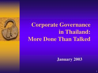 Corporate Governance  in Thailand: More Done Than Talked