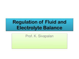 Regulation of Fluid and Electrolyte Balance