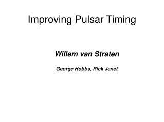 Improving Pulsar Timing
