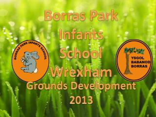 Borras  Park Infants School Wrexham