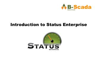 Introduction to Status Enterprise