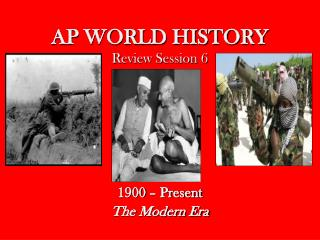 AP WORLD HISTORY Review Session 6