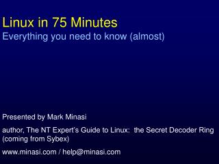 Linux in 75 Minutes Everything you need to know (almost)