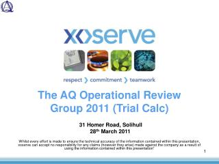 The AQ Operational Review Group 2011 (Trial Calc)
