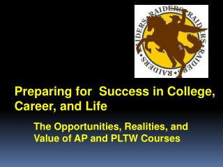 Preparing for  Success in College, Career, and Life