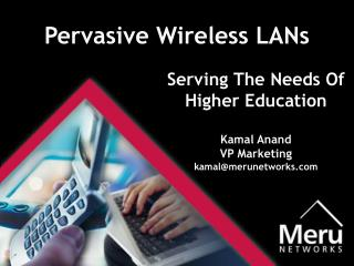 Pervasive Wireless LANs