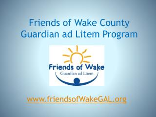 Friends of Wake County Guardian ad Litem Program