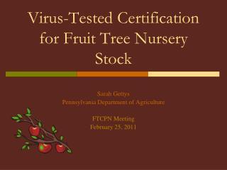 Virus-Tested Certification for Fruit Tree Nursery Stock