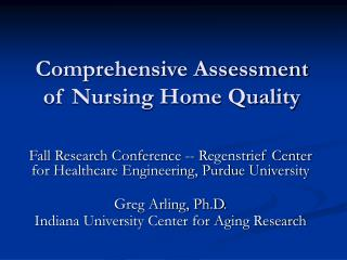 Comprehensive Assessment of Nursing Home Quality