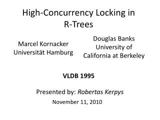 High-Concurrency Locking  in R-Trees