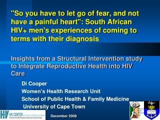 Di Cooper Women�s Health Research Unit  School of Public Health & Family Medicine