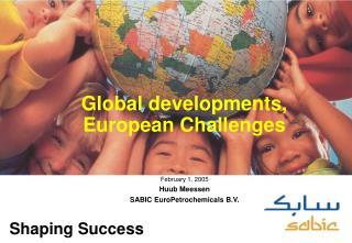 Global developments, European Challenges