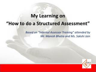 "My Learning on  ""How to do a Structured Assessment"""