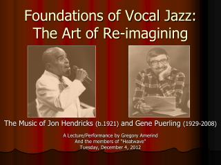 Foundations of Vocal Jazz: The Art of Re-imagining