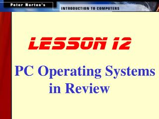 PC Operating Systems in Review