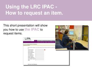 Using the LRC IPAC -  How to request an item.