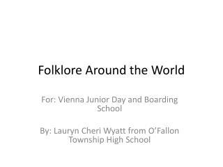 Folklore Around the World