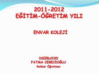 2011-2012 EĞİTİM-ÖĞRETİM YILI