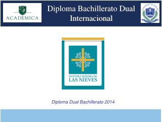 Diploma Bachillerato Dual Internacional