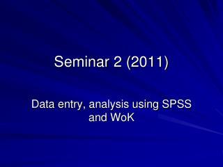 Seminar 2 ( 2011)