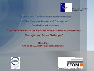 """CAF Enforcement in the Regional Administration of the Azores – Strategies and Future Challenges"""