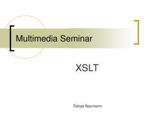 Multimedia Seminar