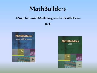 MathBuilders A Supplemental Math Program for Braille Users  K-3