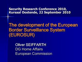 Oliver SEIFFARTH DG Home Affairs  European Commission