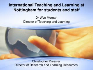 International Teaching and Learning at Nottingham for students and staff