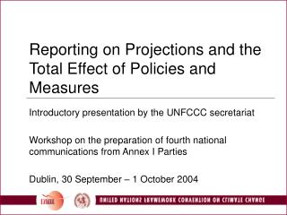 Reporting on Projections and the Total Effect of Policies and Measures
