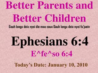 Ephesians 6:4 E^fe^so 6:4