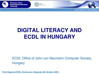 DIGITAL LITERACY AND  ECDL IN HUNGARY