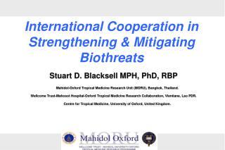 Stuart  D.  Blacksell MPH, PhD, RBP