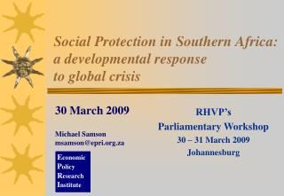 Social Protection in Southern Africa: a developmental response  to global crisis
