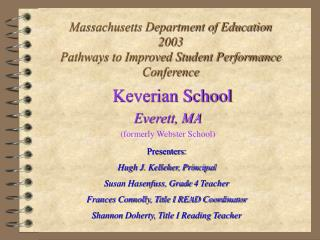 Massachusetts Department of Education 2003 Pathways to Improved Student Performance Conference