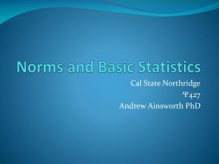 Norms and Basic Statistics