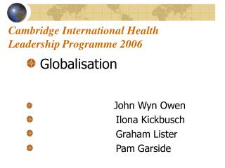 Cambridge International Health Leadership Programme 2006