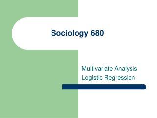 Sociology 680