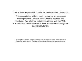 This is the Campus Mail Tutorial for Wichita State University.