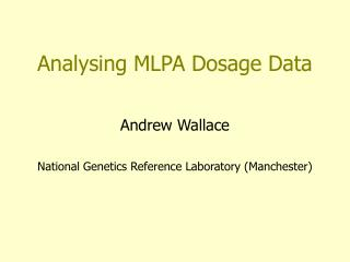 Analysing MLPA Dosage Data